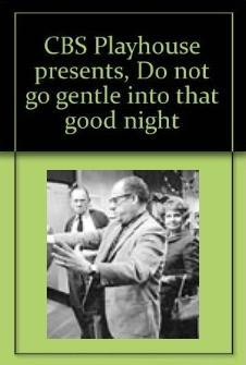 Do Not Go Gentle Into That Good Night (TV)