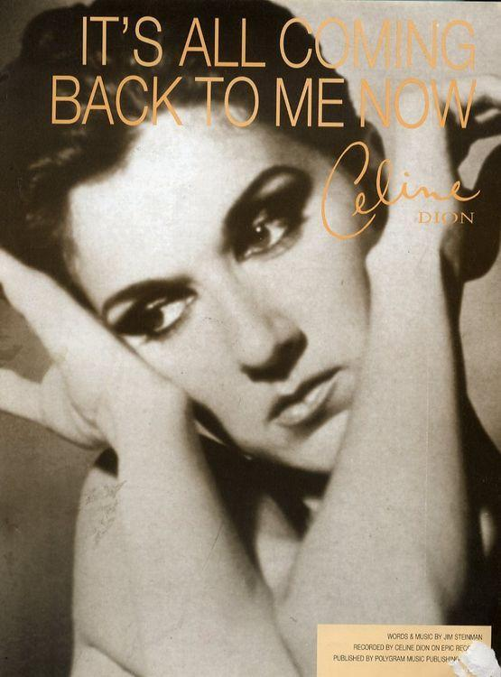 Céline Dion It S All Coming Back To Me Now Vídeo Musical 1996 Filmaffinity