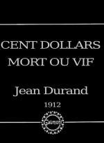 Cent dollars mort ou vif (C)