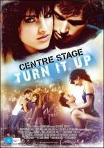 Center Stage: Turn It Up (Centre Stage)