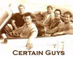 Certain Guys