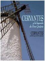 Cervantes y la leyenda de Don Quijote