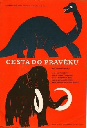 Cesta do praveku (Journey to Prehistory) (Journey to the Beginning of Time)
