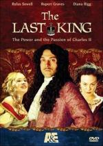 Charles II: The Power & the Passion (AKA The Last King) (TV) (TV)