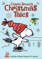 Charlie Brown's Christmas Tales (TV) (C)