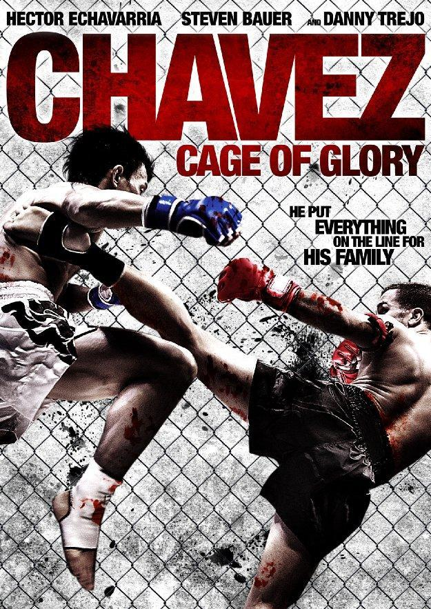 Клетка славы / Клетка славы Чавеса / Chavez Cage of Glory [2013, драма, спорт, HDTVRip]