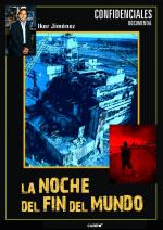 Chernóbil, la noche del fin del mundo