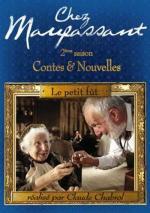 Chez Maupassant: Le petit fût (TV)