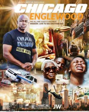 Chicago Englewood. A John West (Documentary)