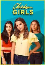 Chicken Girls (Serie de TV)