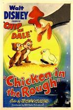 Chicken in the Rough (C)