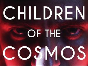 Children of the Cosmos (S)