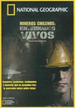 Mineros chilenos: Enterrados vivos (TV)