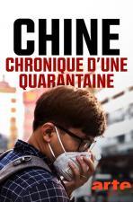 Chine: chronique d'une quarantaine (TV)