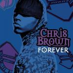 Chris Brown: Forever (Vídeo musical)