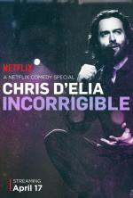 Chris D'Elia: Incorrigible (TV)