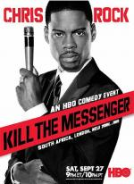 Chris Rock: Kill the Messenger (TV)