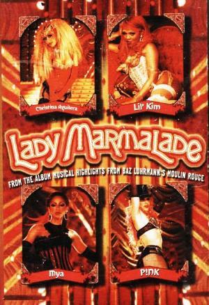 Lady Marmalade (Music Video)
