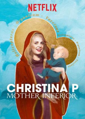 Christina P: Mother Inferior (TV)