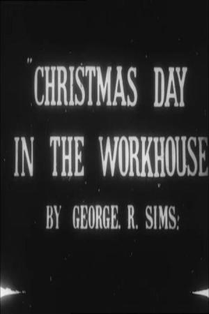 Christmas Day in the Workhouse (C)
