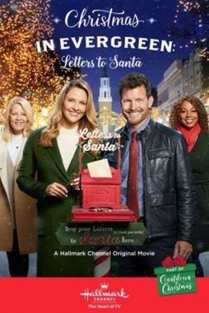 Christmas in Evergreen: Letters to Santa (TV)