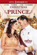 Christmas with a Prince - Becoming Royal (TV)