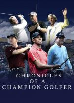 Chronicles of a Champion Golfer (Serie de TV)