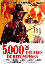 Cinco mil dólares de recompensa