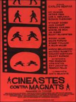 Cineastas contra magnates (Filmmakers Vs. Tycoons)