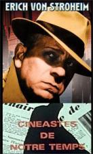 Cinéastes de notre temps: Erich von Stroheim (TV)