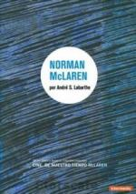 Cinéastes de notre temps: Norman McLaren: Né en 1914 (TV)