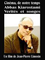Cinéma, de notre temps: Abbas Kiarostami - Vérités et songes (TV)