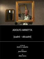Adolfo Arrietta, (cadré - décadré) (TV)