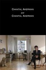 Cinéma, de notre temps: Chantal Akerman par Chantal Akerman (TV)