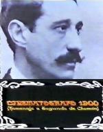 Cinematógrafo 1900 (Homenaje a Segundo de Chomón)