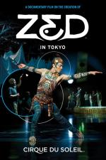 Cirque du Soleil: Zed in Tokyo
