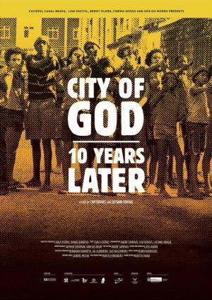 Ciudad de Dios: 10 años después