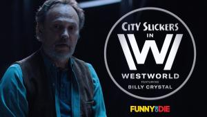 City Slickers in Westworld (C)