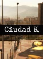 Ciudad K (Serie de TV)