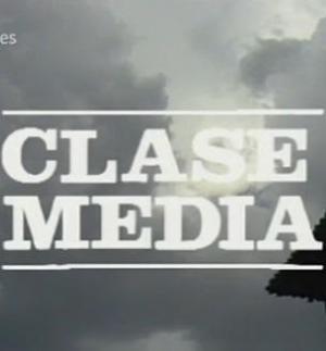 Clase media (Serie de TV)