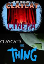 Claycat's The Thing (S)