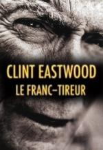 Clint Eastwood: El Francotirador (TV)