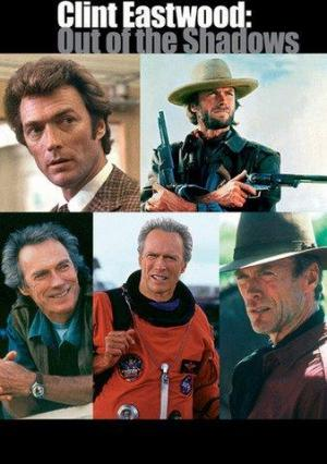 Clint Eastwood: Out of the Shadows (American Masters)