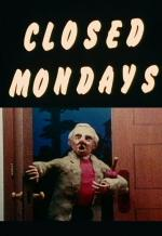 Closed Mondays (C)