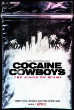 Cocaine Cowboys: The Kings of Miami (Miniserie de TV)