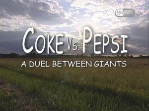 Coca Cola Vs. Pepsi - Duelo de titanes