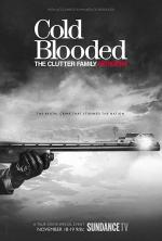 Cold Blooded: The Clutter Family Murders (TV Miniseries)