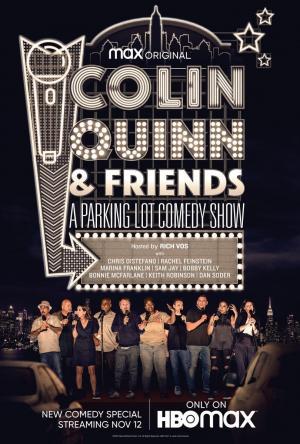 Colin Quinn & Friends: A Parking Lot Comedy Show (TV)