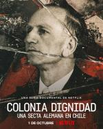 A Sinister Sect: Colonia Dignidad (TV Miniseries)