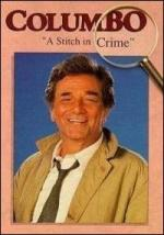 Columbo: A Stitch in Crime (TV) (TV)